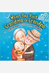 When You Visit Grandma & Grandpa (Carolrhoda Picture Books) Hardcover