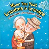 When You Visit Grandma and Grandpa, Anne Bowen, 1575056100