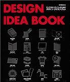 DESIGN IDEA BOOK―すべてのクリエイターのためのデザイン・アイデアブック