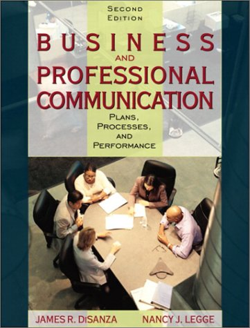 Business and Professional Communication: Plans, Processes, and Performance (2nd Edition)