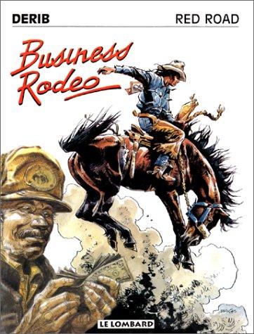 RED ROAD TOME 5 : BUSINESS ROAD Album – 1 novembre 1993 Derib Le Lombard 2803610531 Western - Bandes dessinées