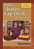 Making a Shaker Lap Desk by Chuck Bender