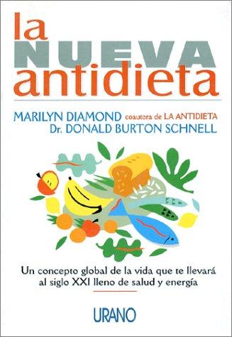 La nueva antidieta (Spanish Edition) by Ediciones Urano