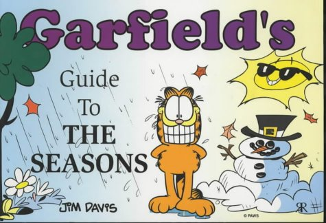 Garfields Guide to the Seasons (Garfield Theme Books) Jim Davis