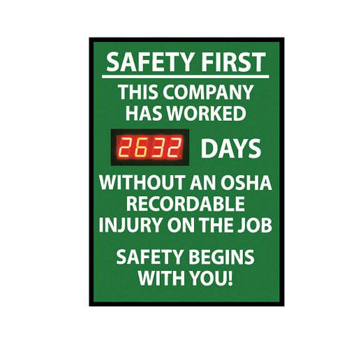 NMC DSB5 Digital Scoreboard, ''Safety First - This Company Has Worked XXXX Days Without An OSHA Recordable Injury On The Job...'' 20'' Width X 28'' Height, Rigid Plastic, White On Green by NMC