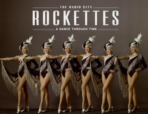 The Radio City Rockettes: A Dance Through Time]()