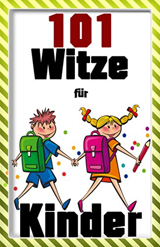 Download Witz: 101 lustige Kinderwitze ( 101 Witze , Witze E-Book, Witze Lustig) (German Edition) Pdf