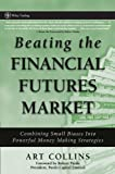 Beating the Financial Futures Market: Combining Small Biases into Powerful Money Making Strategies