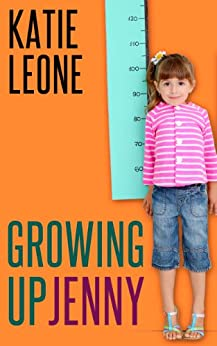 Growing Up Jenny (God Bless the Child Book 2) by [Leone, Katie]