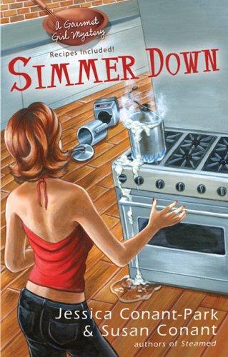 Simmer Down (Gourmet Girl Mystery) pdf