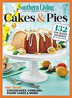 southern living our best cakes pies the editors of southern