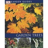 Garden Trees (Royal Horticultural Society Garden Handbooks)