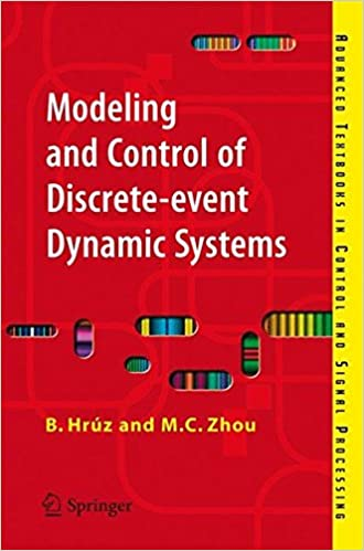 Modeling and control of discrete event dynamic systems with petri modeling and control of discrete event dynamic systems with petri nets and other tools advanced textbooks in control and signal processing 2007th edition fandeluxe Image collections