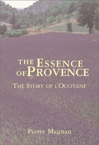 Price comparison product image The Essence Of Provence: The Story Of L'Occitane