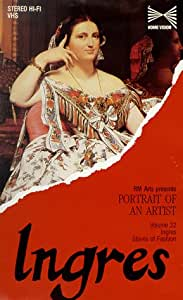 Ingres: Portrait of an Artist: Slaves of Fashion [VHS]
