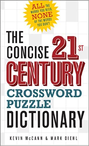The Concise 21st Century Crossword Puzzle Dictionary Kevin Mccann