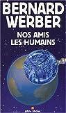 Nos Amis les Humains par Werber