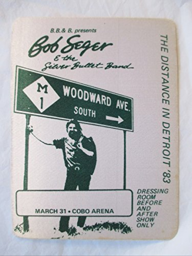 1983 3/31 Bob Seger Satin Backstage Pass Cobo Arena the Distance in Detroit