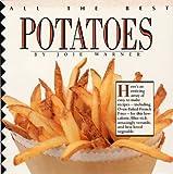 All the Best Potatoes, Joie Warner, 0688127053