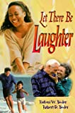 Let There Be Laughter, Richard W. Bimler and Robert D. Bimler, 0570053560