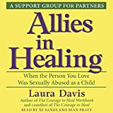 Allies in Healing: When the Person You Love Is a Survivor of Child Sexual Abuse