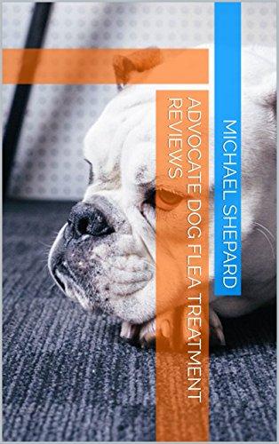 Advocate Dog Flea Treatment Reviews