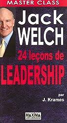 Jack Welch : 24 LECONS DE LEADERSHIP