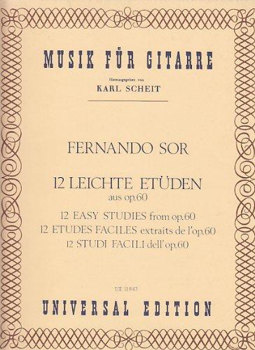 12 leichte Etüden aus op. 60 für Gitarre Taschenbuch – 1. Januar 1951 Karl Scheit Fernando Sor Universal Edition 370242007X