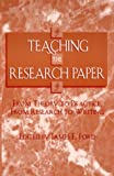 Teaching the Research Paper, James E. Ford, 0810837773