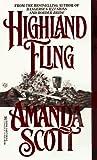 Highland Fling, Amanda Scott and Kensington Publishing Corporation Staff, 0821758160