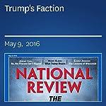 Trump's Faction | Henry Olsen