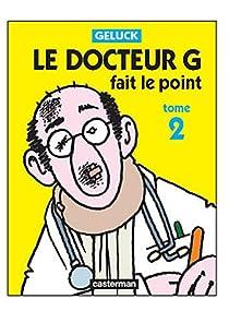 Le Docteur G fait le point par Geluck