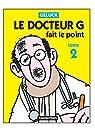 Docteur G., tome 2 : Le Docteur G fait le point par Geluck