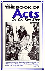 A Study In The Book Of Acts