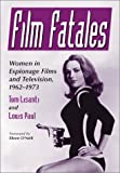 Film Fatales, Tom Lisanti and Louis Paul, 0786411945