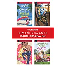 Harlequin Kimani Romance March 2018 Box Set: To Tempt a Stallion\His San Diego Sweetheart\Exclusively Yours\Something About You
