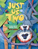 Just Us Two, Joyce Sidman, 0761315632