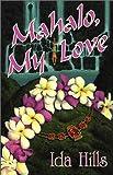 Mahalo, My Love, Ida Hills, 0967959128