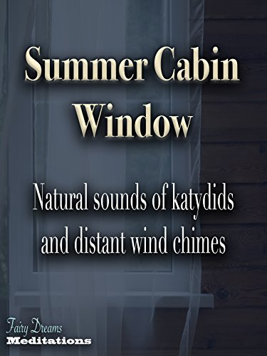 Summer Cabin Window
