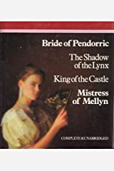Bride of Pendorric; The Shadow of the Lynx; King of the Castle; Mistress of Mellyn (Complete & Unabridged)