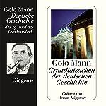 Grundtatsachen der deutschen Geschichte | Golo Mann