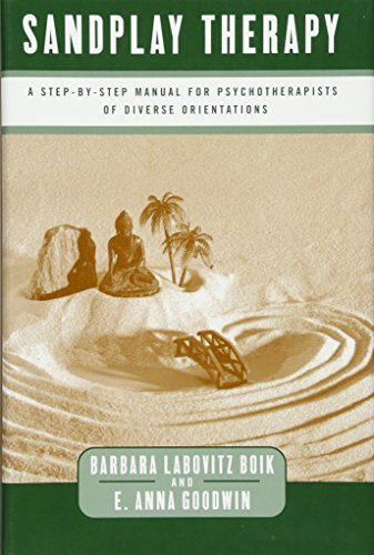 - Sandplay Therapy: A Step-by-Step Manual for Psychotherapists of Diverse Orientations (Norton Professional Books)
