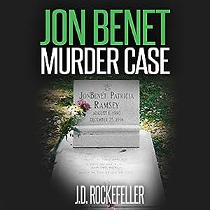 Jon Benet Murder Case Audiobook