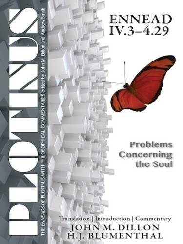 PLOTINUS Ennead IVI.3-4.29: Problems Concerning the Soul: Translation, with an Introduction and Commentary (The Enneads