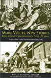 img - for More Voices, New Stories: King County, Washington's First 150 Years book / textbook / text book