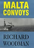 Front cover for the book Malta Convoys, 1940-1943 by Richard Woodman