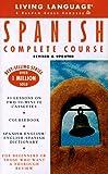 Spanish Complete Course: Living Language