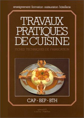 Travaux Pratiques De Cuisine Michel Maincent 9782857080213