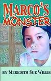 Marco's Monster, Meredith Sue Willis, 0967447755