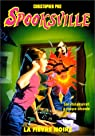 Spooksville, tome 20 : La fièvre noire par Pike